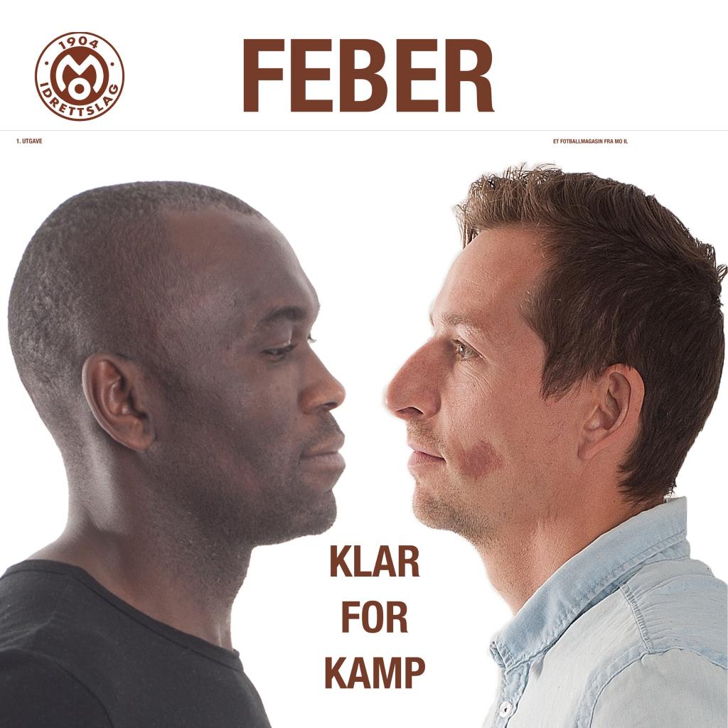 Fotballmagasinet Feber er produsert av Mye i media på oppdrag fra Mo IL. Kapteinene Destin Makumbu og Jimmy Fjelldalselv pryder forsiden.
